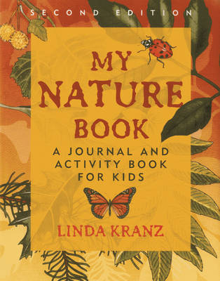 My Nature Book: A Journal and Activity Book for Kids (Paperback)