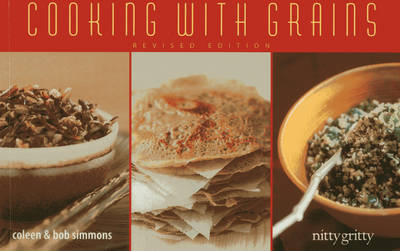 Cooking With Grains - Nitty Gritty Cookbooks (Paperback)