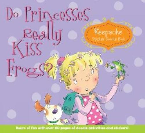 Do Princesses Really Kiss Frogs?: Keepsake Sticker Doodle Book (Spiral bound)