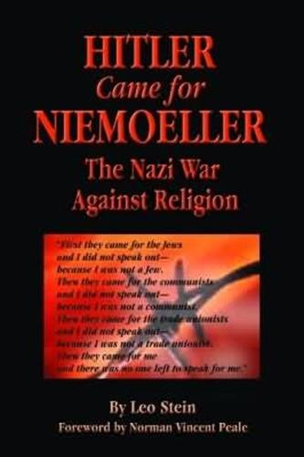 Hitler Came for Niemoeller: The Nazi War Against Religion (Paperback)
