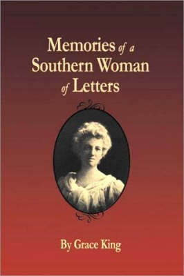 Memories of a Southern Woman of Letters (Paperback)