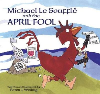 Michael Le Souffle and the April Fool (Hardback)