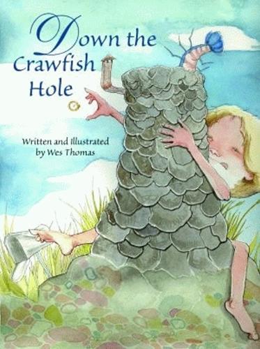 Down the Crawfish Hole (Hardback)
