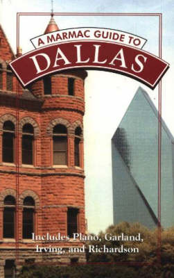Marmac Guide to Dallas, A (Paperback)