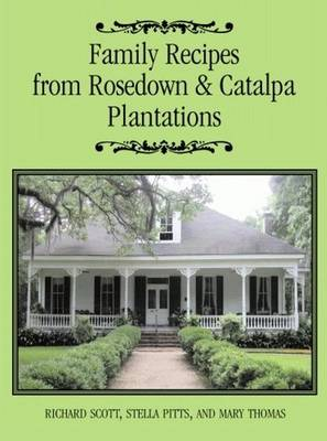 Family Recipes From Rosedown and Catalpa Plantations (Hardback)