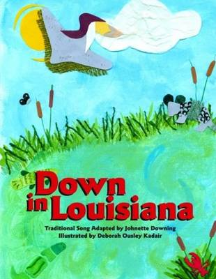 Down in Louisiana (Hardback)