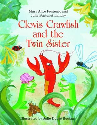 Clovis Crawfish and the Twin Sister (Hardback)