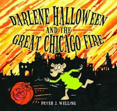 Darlene Halloween and the Great Chicago Fire (Hardback)