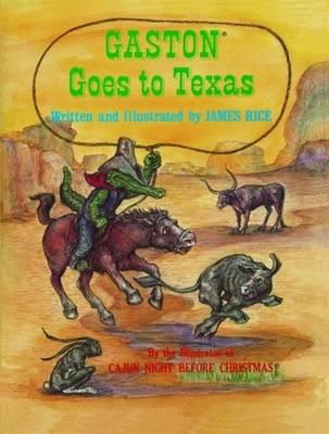Gaston (R) Goes to Texas (Hardback)