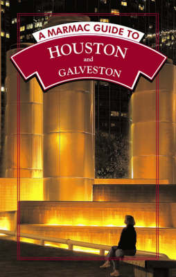 A Marmac Guide to Houston and Galveston (Paperback)