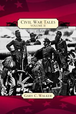 Civil War Tales: Volume 2 (Paperback)