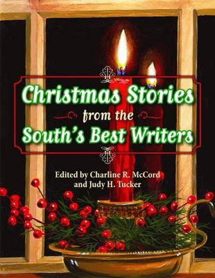 Christmas Stories from the South's Best Writers (Hardback)