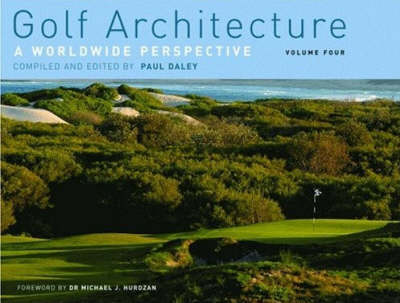 Golf Architecture: A Worldwide Perspective (Hardback)
