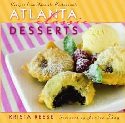 Atlanta Classic Desserts (Hardback)