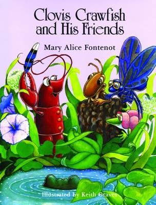 Clovis Crawfish and His Friends (Hardback)