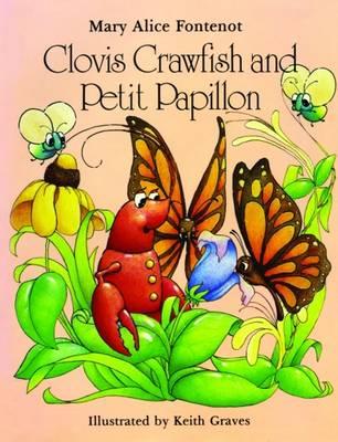 Clovis Crawfish and Petit Papillon (Hardback)