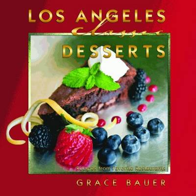 Los Angeles Classic Desserts (Paperback)