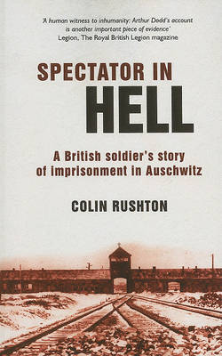 Spectator in Hell: A British Soldier's Story of Imprisonment in Auschwitz (Paperback)
