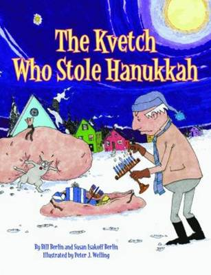 Kvetch Who Stole Hanukkah, The (Hardback)