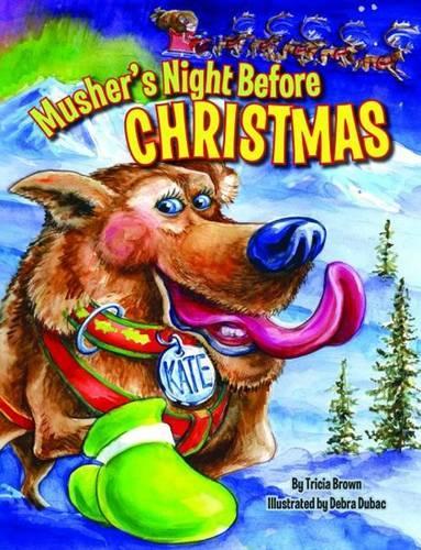 Musher's Night Before Christmas (Hardback)
