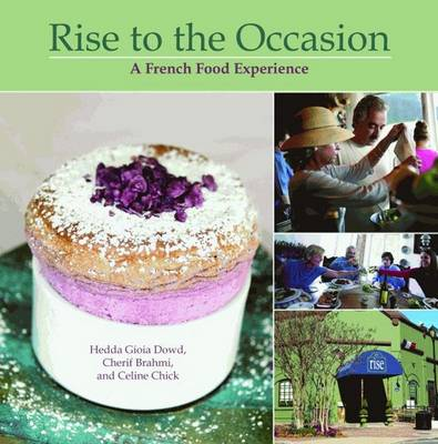 Rise to the Occasion: A French Food Experience (Hardback)