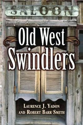 Old West Swindlers (Paperback)