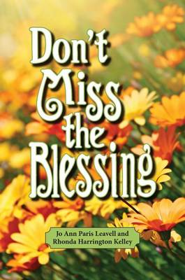 Don't Miss the Blessing (Hardback)