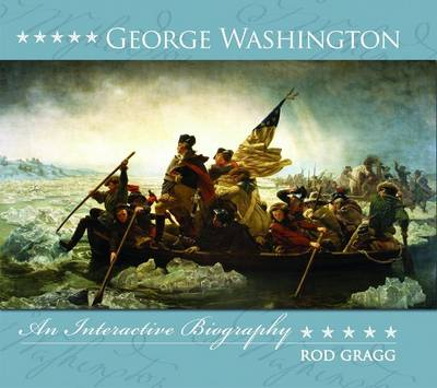 George Washington: an Interactive Biography (Hardback)