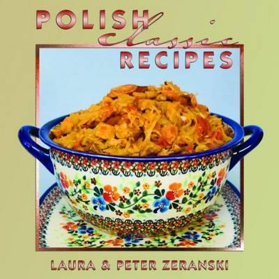Polish Classic Recipes (Hardback)