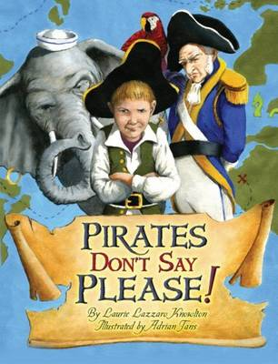 Pirates Don't Say Please! (Hardback)