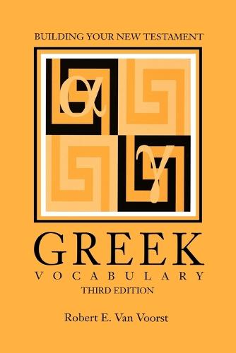 Building Your New Testament Greek Vocabulary, Third Edition (Paperback)