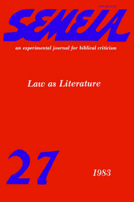 Semeia 27: Law as LIterature (Paperback)