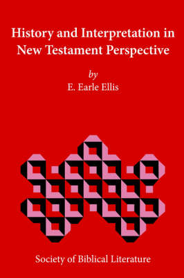 History and Interpretation in New Testament Perspective (Paperback)