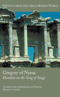 Gregory of Nyssa: Homilies on the Song of Songs (Hardback)