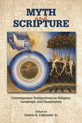 Myth and Scripture - Resources for Biblical Study 78 (Paperback)
