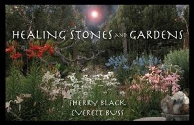 Healing Stones and Gardens (Paperback)
