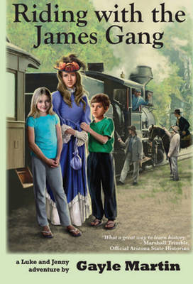 Riding with the James Gang: Luke and Jenny Adventure Books (Paperback)
