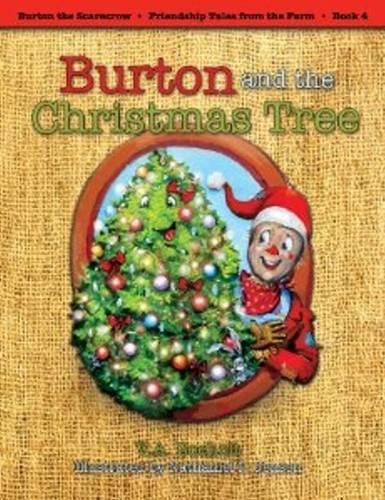 Burton & the Christmas Tree (Paperback)