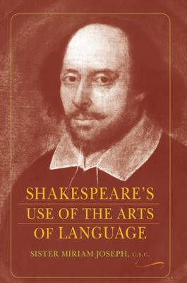 Shakespeare's Use of the Arts of Language (Paperback)