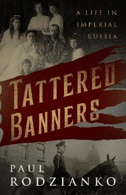 Tattered Banners: An Autobiography (Paperback)