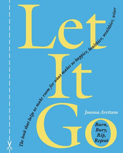 Let it Go: Burn, Bury, Rip, Repeat  (Hardback)