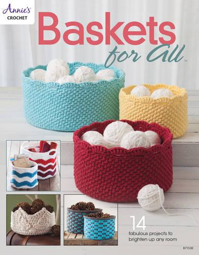 Baskets for All: 14 Fabulous Projects to Brighten Up Any Room (Paperback)