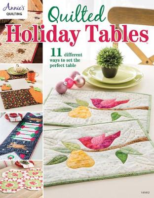 Quilted Holiday Tables: 11 Different Ways to Set the Perfect Table (Paperback)