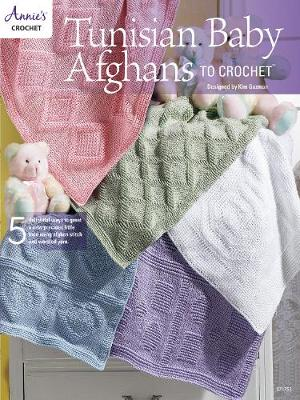 Tunisian Baby Afghans to Crochet: 5 Delightful Ways to Greet a New Precious Little Face Using Afghan Stitch and Worsted Yarn (Paperback)