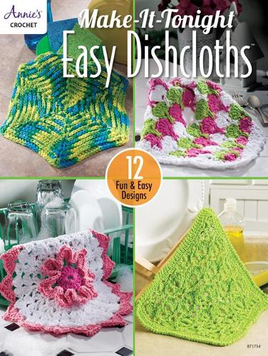 Make-It-Tonight Easy Dishcloths: 12 Fun & Easy Designs (Paperback)