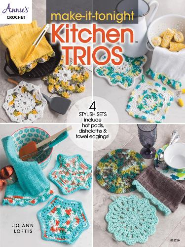 Make-It-Tonight Kitchen Trios: 4 Stylish Sets Include Hot Pads, Dishcloths & Towel Edgings! (Paperback)