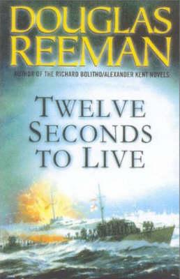 Twelve Seconds to Live (Paperback)