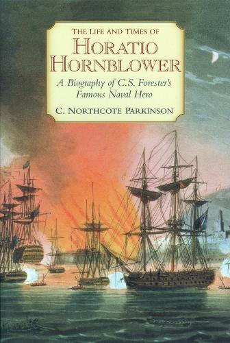 Life and Times of Horatio Hornblower, the (Paperback)