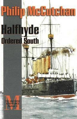 Halfhyde Ordered South (Paperback)