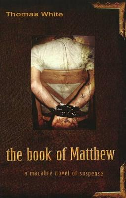 Book of Matthew: A Macabre Novel of Suspense (Paperback)